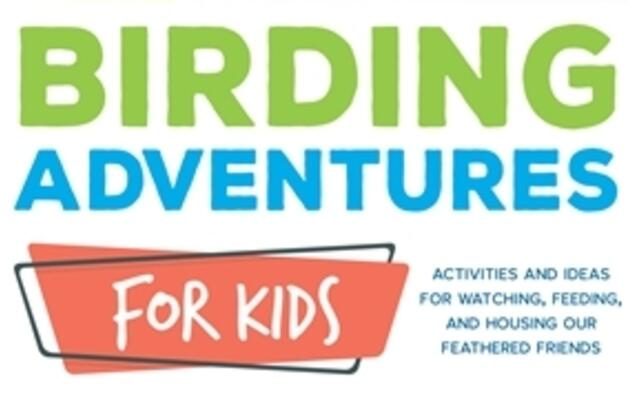 Audubon Birding Adventures for Kids