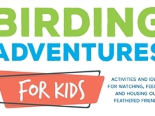 Audubon Birding Adventures for Kids