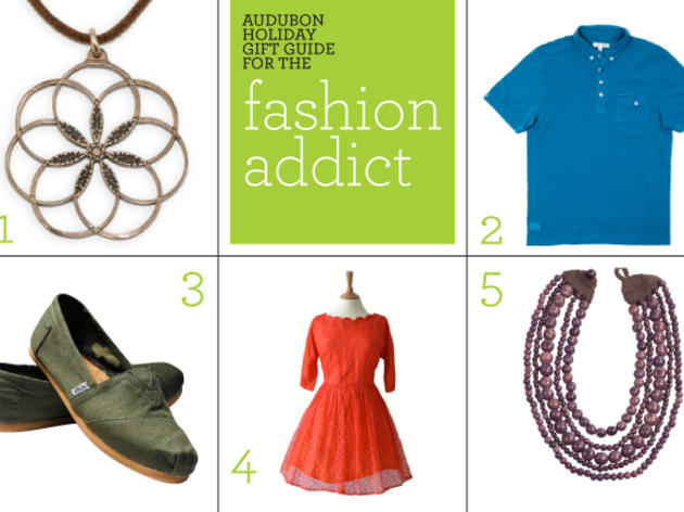 Audubon Holiday Gift Guide: Fashion Addict
