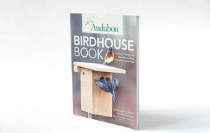 The Audubon Birdhouse Book